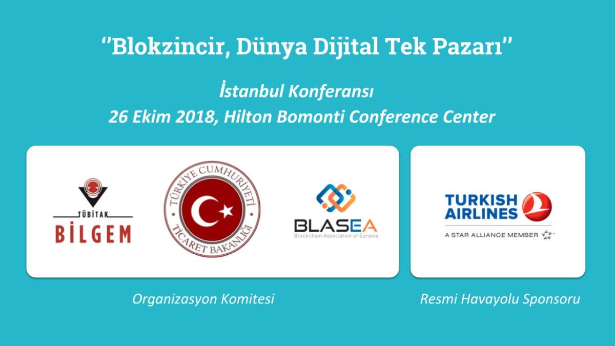Ticaret Bakanlığı-Tübitak-Blasea / Blockchain:Düny...