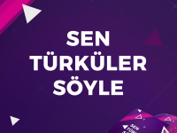 sen türküler söyle