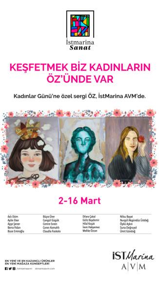 """İstMarina AVM'de Kadınlar Gününe Özel """"ÖZ"""" Sergisi"""